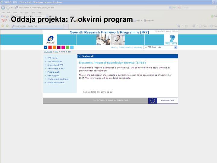 Oddaja projekta: 7. okvirni program