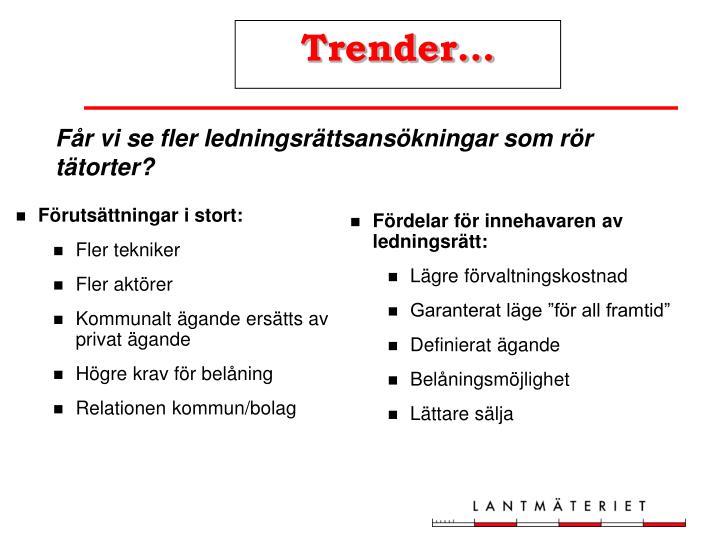 Trender…