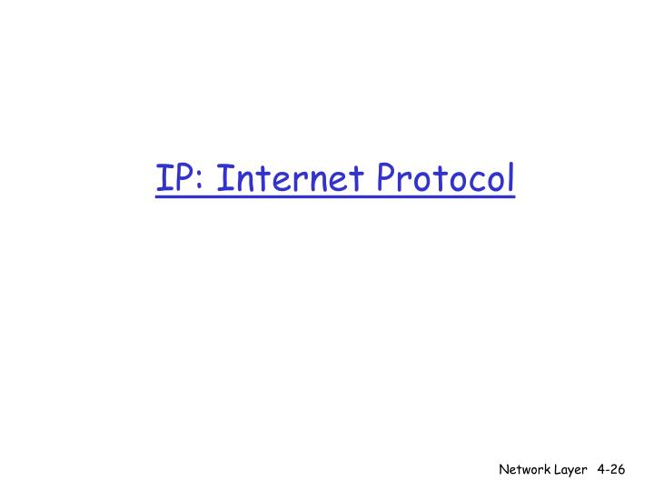 IP: Internet Protocol