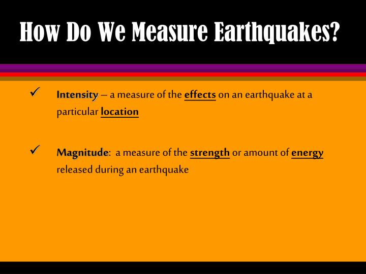 How Do We Measure Earthquakes?