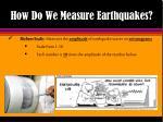 how do we measure earthquakes2