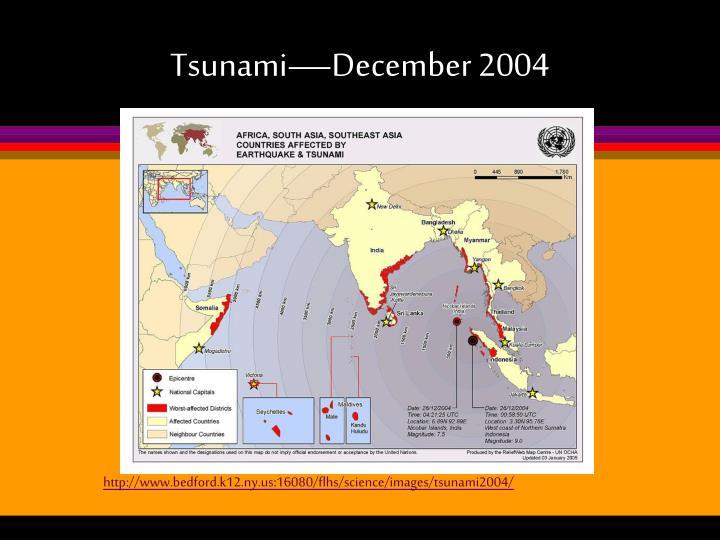 Tsunami—December 2004