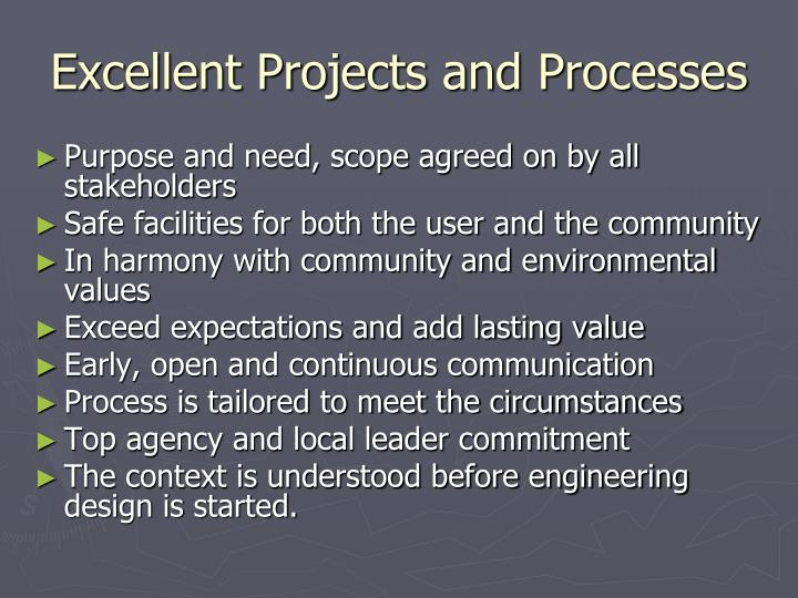 Excellent Projects and Processes