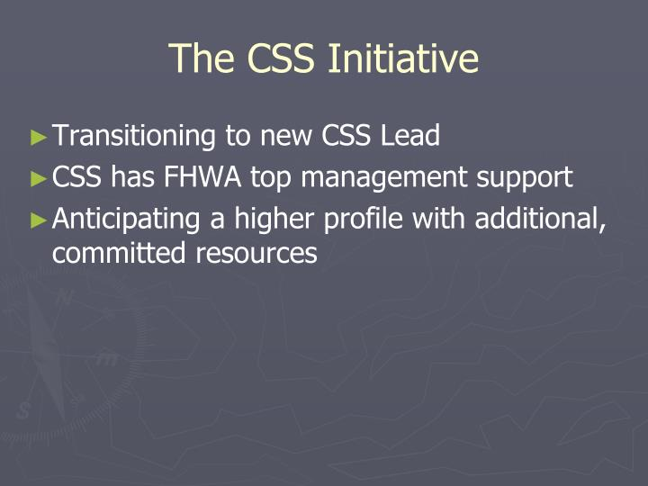 The CSS Initiative