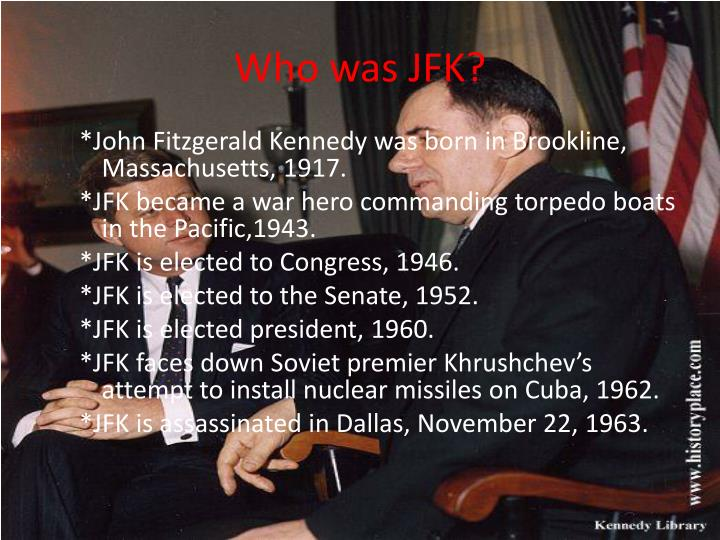 Who was JFK?