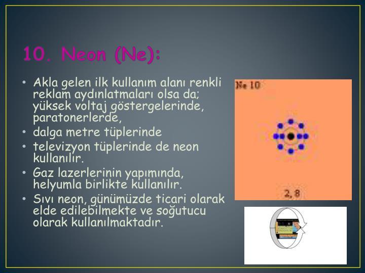 10. Neon (Ne):