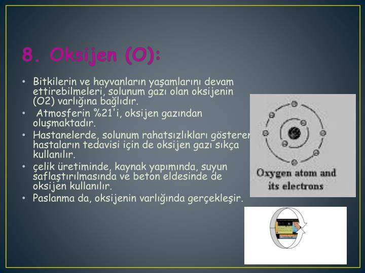 8. Oksijen (O):