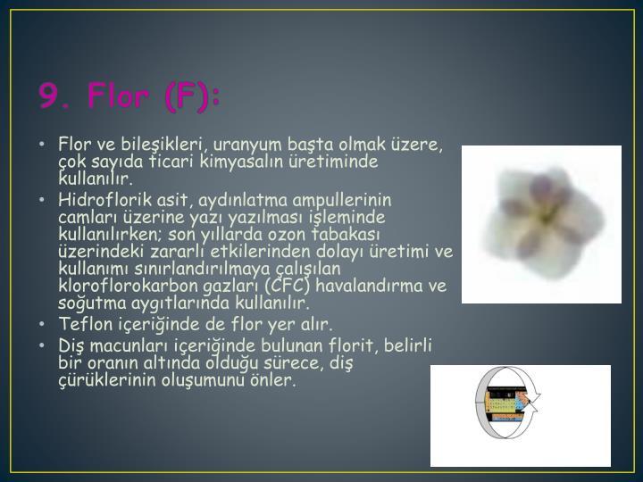 9. Flor (F):