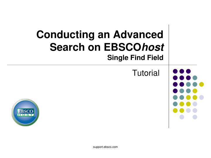 Conducting an advanced search on ebsco host single find field