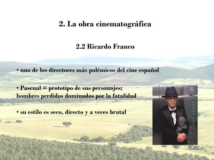 2. La obra cinematográfica