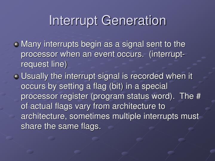 Interrupt Generation