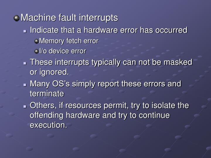 Machine fault interrupts