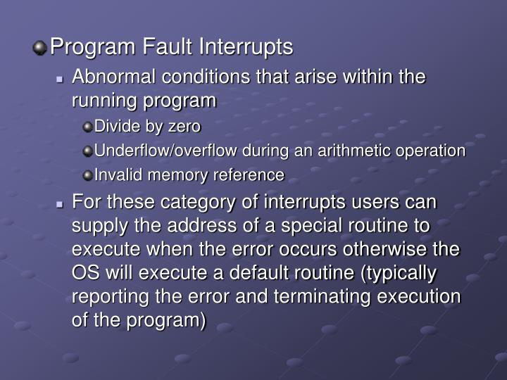 Program Fault Interrupts