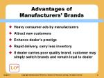 advantages of manufacturers brands