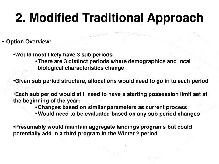 2. Modified Traditional Approach