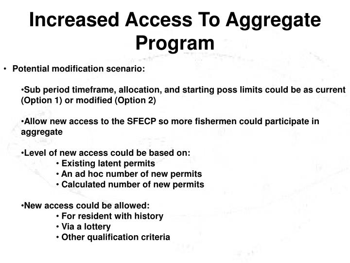 Increased Access To Aggregate Program