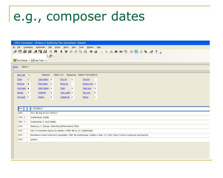 e.g., composer dates