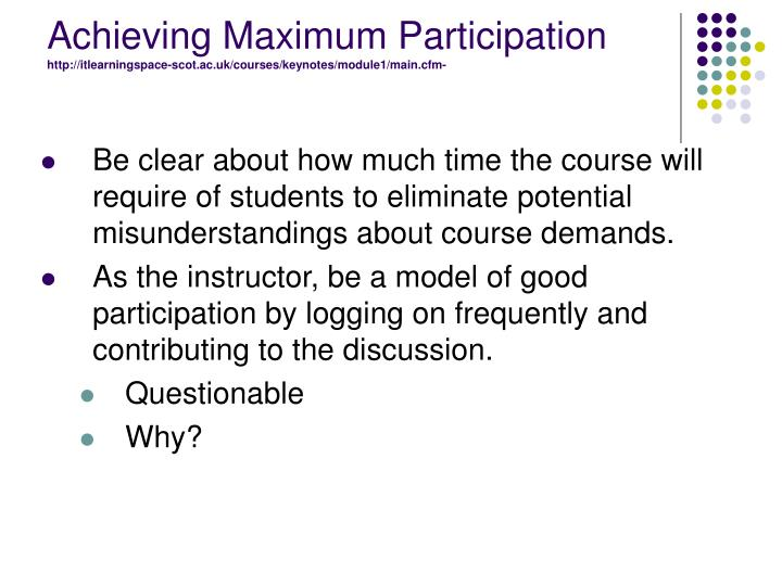 Achieving Maximum Participation