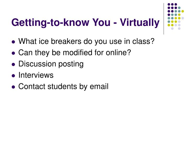 Getting-to-know You - Virtually