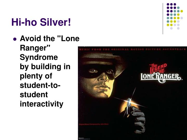 "Avoid the ""Lone Ranger"" Syndrome"