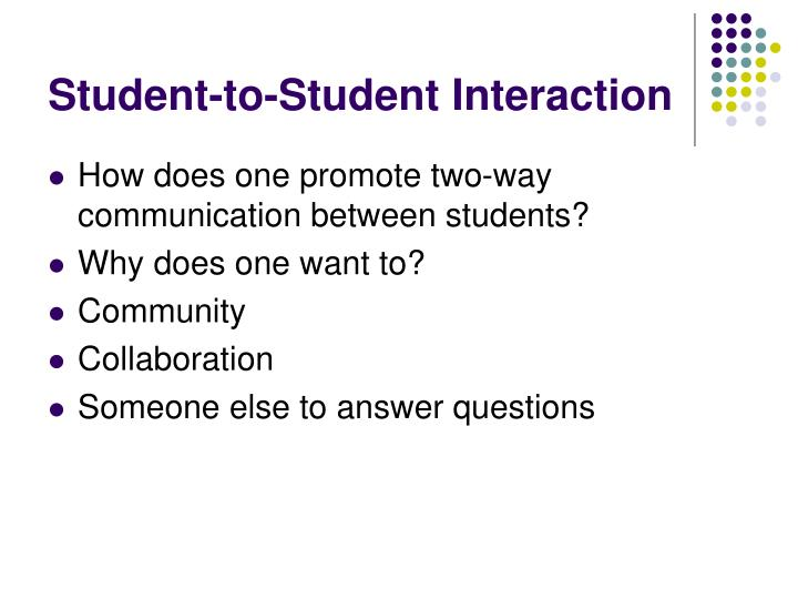 Student-to-Student Interaction