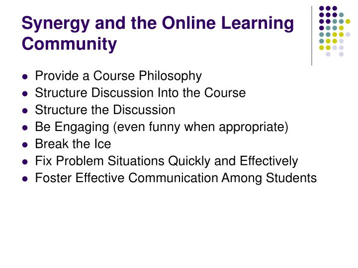 Synergy and the Online Learning Community