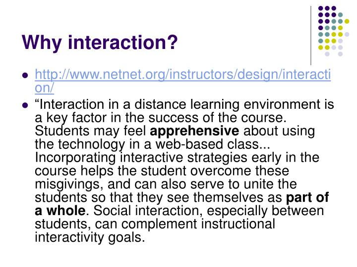 Why interaction?