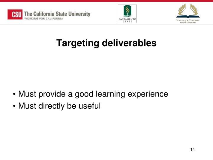 Targeting deliverables