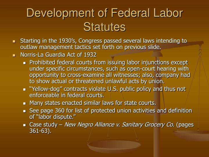 Development of Federal Labor Statutes