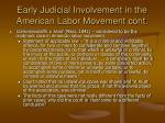 early judicial involvement in the american labor movement cont