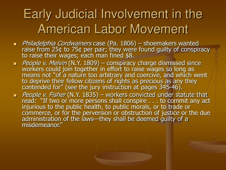Early Judicial Involvement in the American Labor Movement