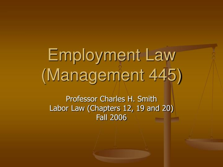 Employment Law (Management 445)