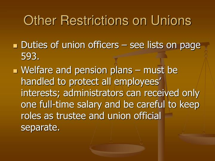 Other Restrictions on Unions