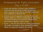 professional air traffic controllers org v flra