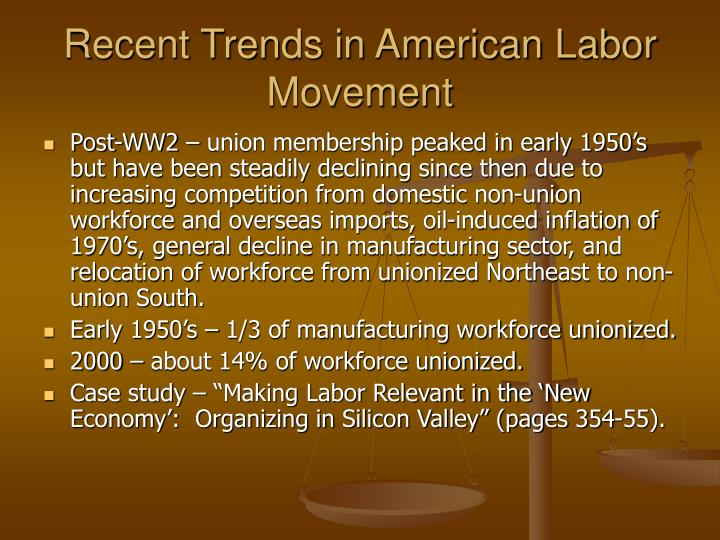 Recent Trends in American Labor Movement