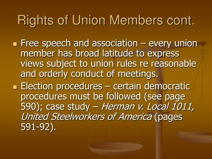 Rights of Union Members cont.