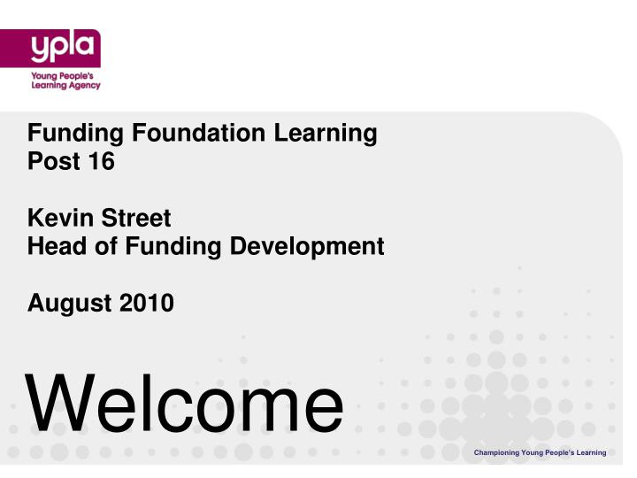 Funding Foundation Learning