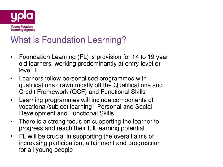 What is Foundation Learning?