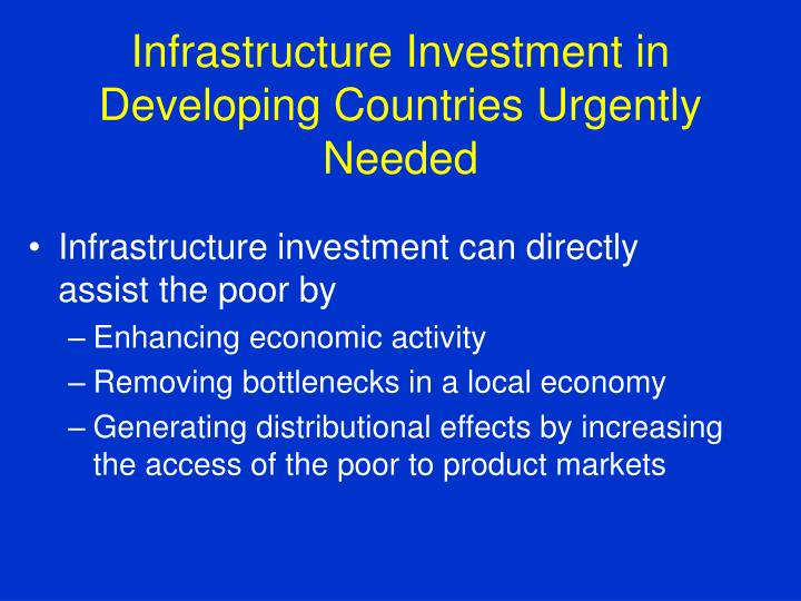 Infrastructure Investment in Developing Countries Urgently Needed