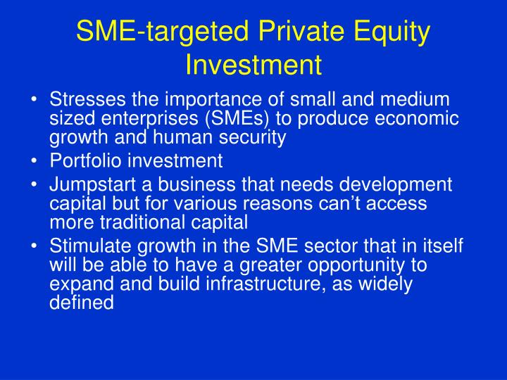 SME-targeted Private Equity Investment
