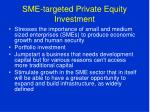 sme targeted private equity investment