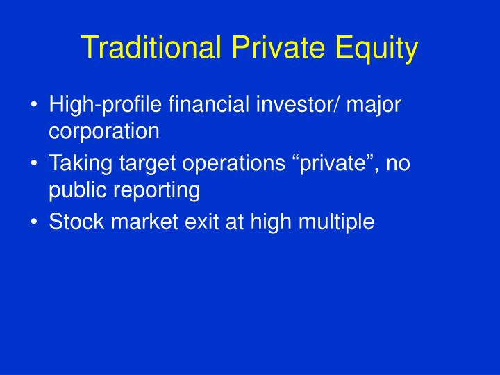 Traditional private equity
