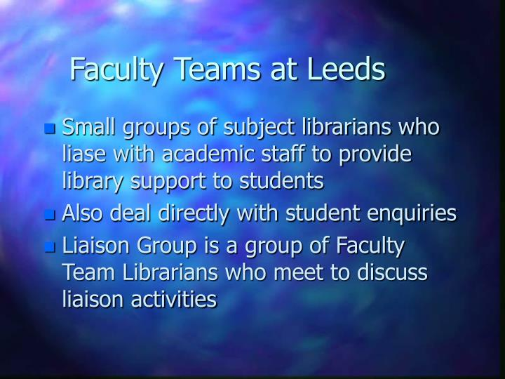 Faculty teams at leeds