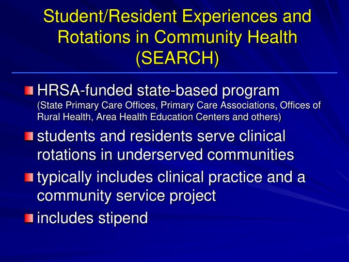 Student/Resident Experiences and Rotations in Community Health (SEARCH)
