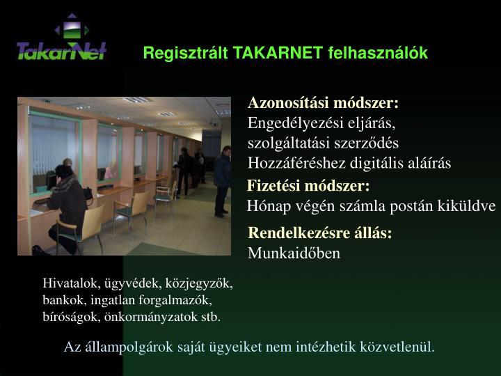 Regisztrált TAKARNET felhasználók