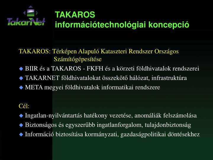 TAKAROS