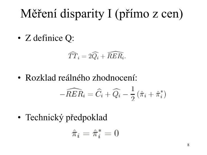Měření disparity I (přímo z cen)