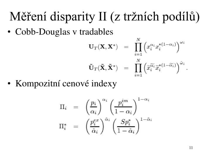 Měření disparity II (z tržních podílů)