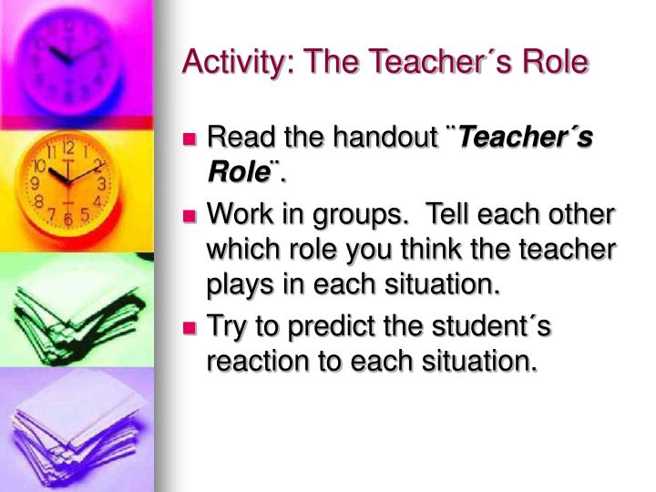 Activity: The Teacher´s Role
