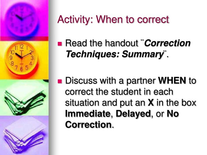 Activity: When to correct